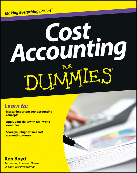Kenneth  Boyd Cost Accounting For Dummies