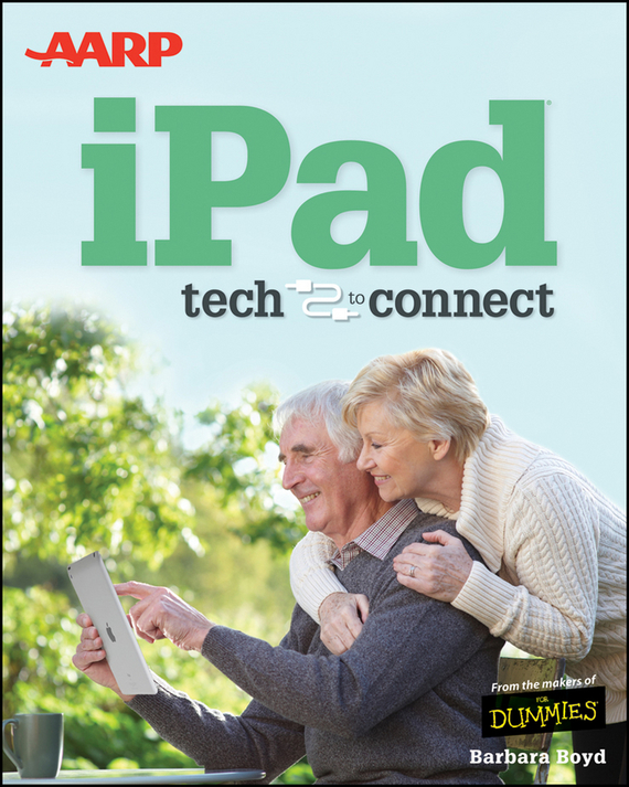 Barbara  Boyd AARP iPad. Tech to Connect greg ip aarp the little book of economics how the economy works in the real world