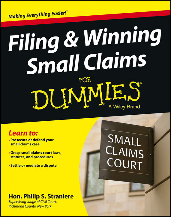 Judge Straniere Philip Filing and Winning Small Claims For Dummies ISBN: 9781118461013 information management in diplomatic missions