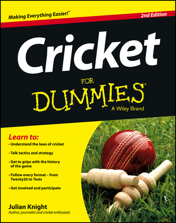 Julian Knight Cricket For Dummies ISBN: 9781118480366 cricket training in indian universities page 4
