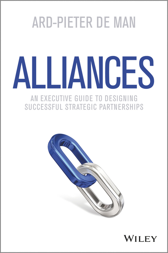 Ard-Pieter Man de Alliances. An Executive Guide to Designing Successful Strategic Partnerships corporate governance and firm value