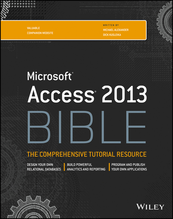Michael Alexander Access 2013 Bible