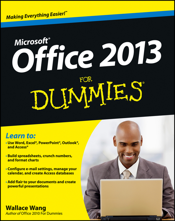 Wallace Wang Office 2013 For Dummies greg harvey excel 2013 all in one for dummies
