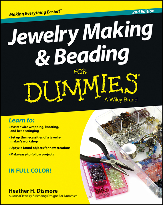 Heather Dismore Jewelry Making and Beading For Dummies meg schneider making millions for dummies