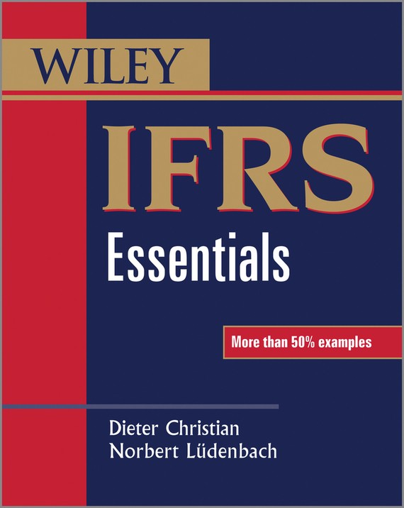 Dieter  Christian IFRS Essentials lavi mohan r the impact of ifrs on industry