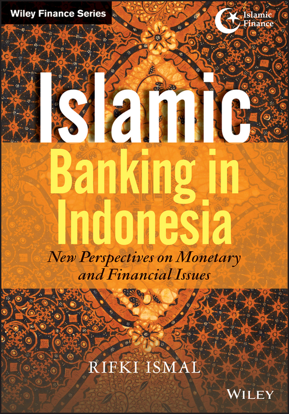 Rifki  Ismal Islamic Banking in Indonesia. New Perspectives on Monetary and Financial Issues managing the store