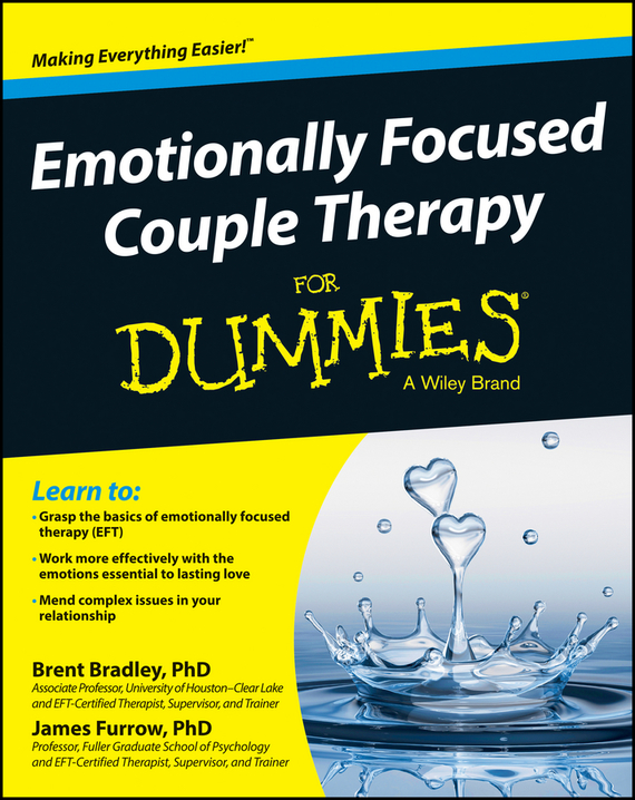 Brent  Bradley Emotionally Focused Couple Therapy For Dummies rob willson cognitive behavioural therapy workbook for dummies