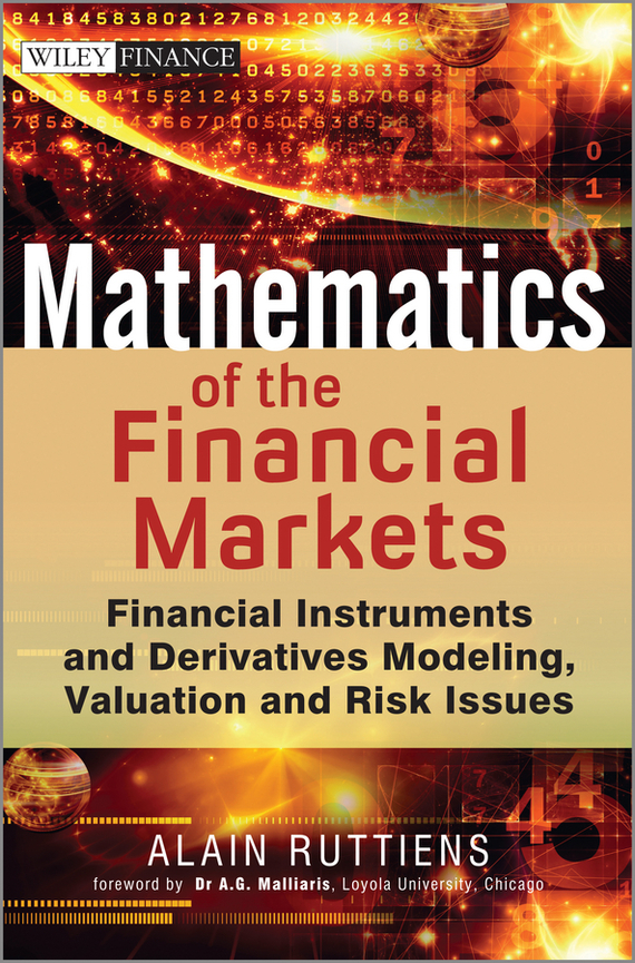 Alain  Ruttiens Mathematics of the Financial Markets. Financial Instruments and Derivatives Modelling, Valuation and Risk Issues evaluation of aqueous solubility of hydroxamic acids by pls modelling