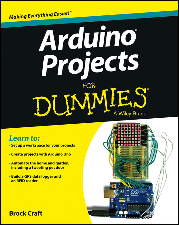 Brock Craft Arduino Projects For Dummies
