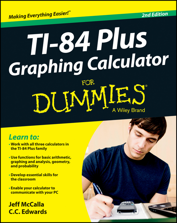 Jeff  McCalla Ti-84 Plus Graphing Calculator For Dummies stone b the everything store jeff bezos and the age of amazon