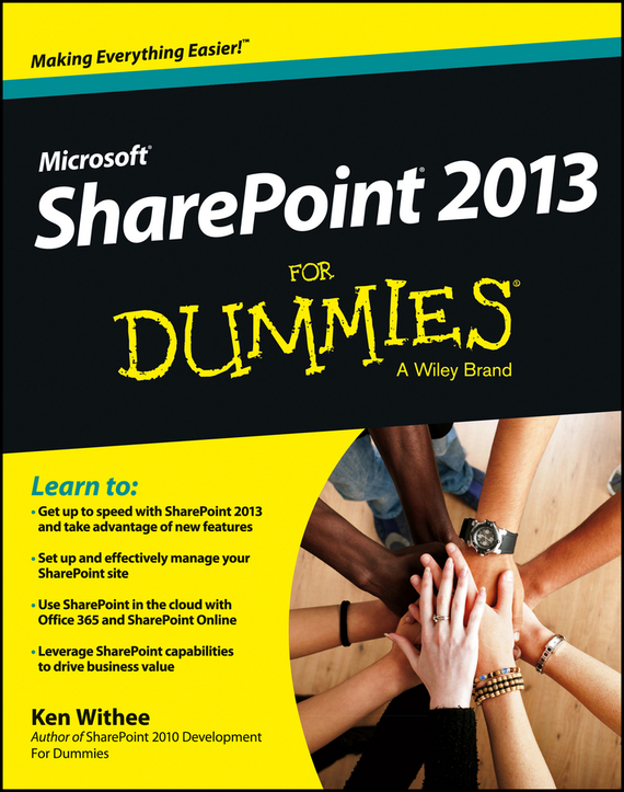 Ken  Withee SharePoint 2013 For Dummies