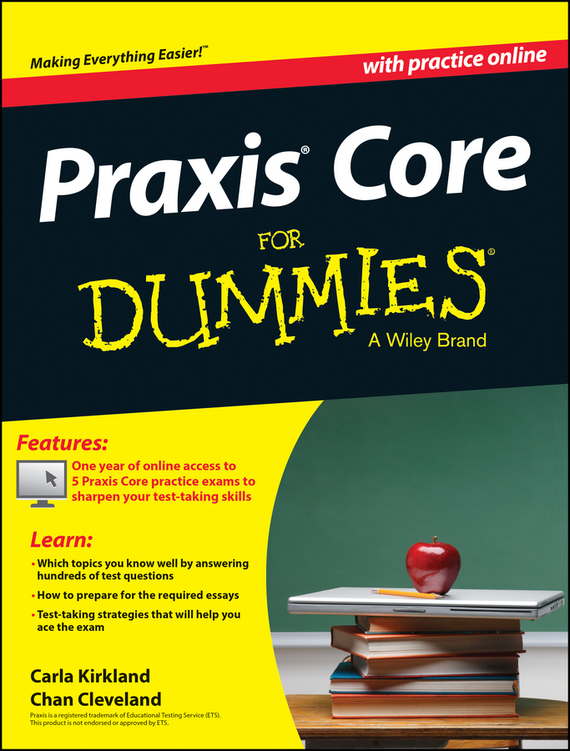 Chan  Cleveland Praxis Core For Dummies, with Online Practice Tests asvab for dummies premier plus with free online practice tests