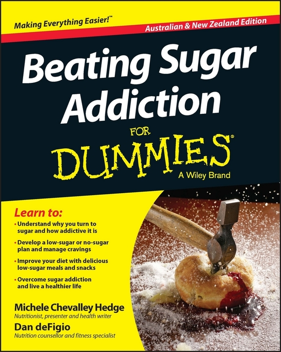 Beating Sugar Addiction For Dummies - Australia / NZ