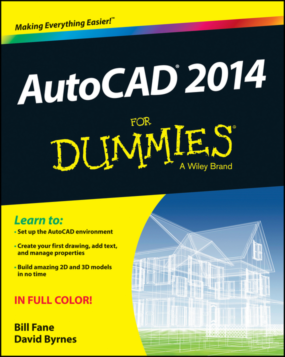 David  Byrnes AutoCAD 2014 For Dummies david byrnes autocad 2011 for dummies