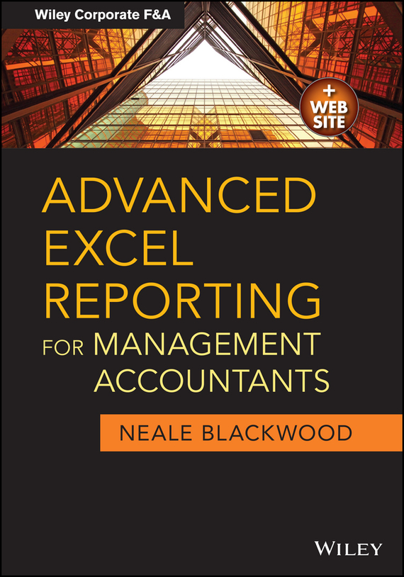 Neale  Blackwood Advanced Excel Reporting for Management Accountants survival of local knowledge about management of natural resources