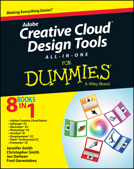 Jennifer  Smith Adobe Creative Cloud Design Tools All-in-One For Dummies boscam 5 8ghz cloud spirit antennas txa and rxa a pair in one set multicolored