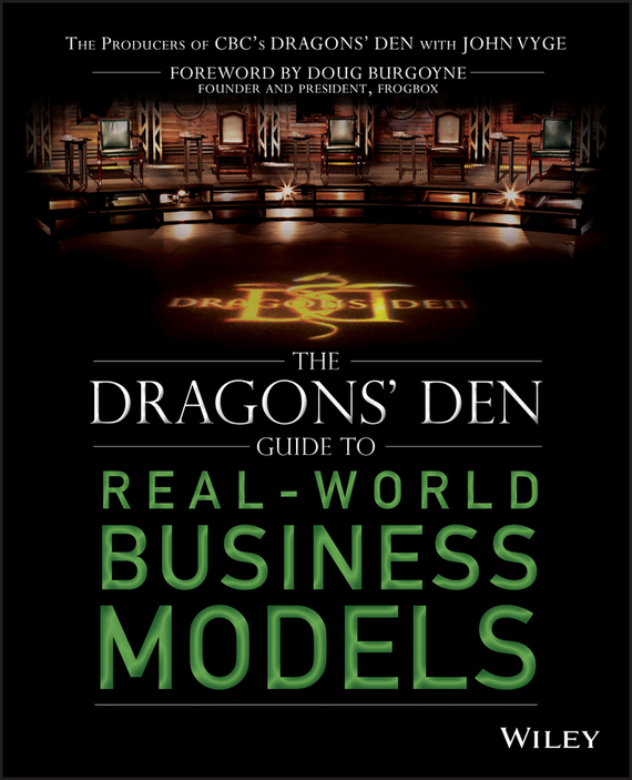 John Vyge The Dragons' Den Guide to Real-World Business Models ISBN: 9781118666005 sell or be sold how to get your way in business and in life