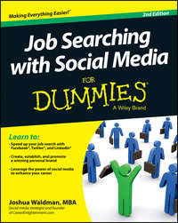 Joshua  Waldman - Job Searching with Social Media For Dummies