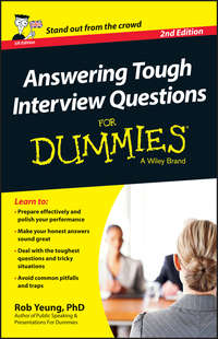 Rob  Yeung - Answering Tough Interview Questions For Dummies - UK