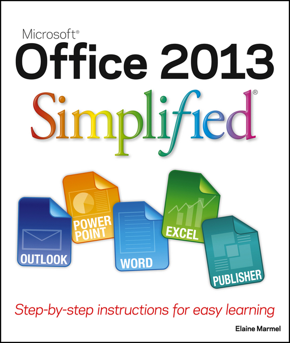 Elaine Marmel Office 2013 Simplified