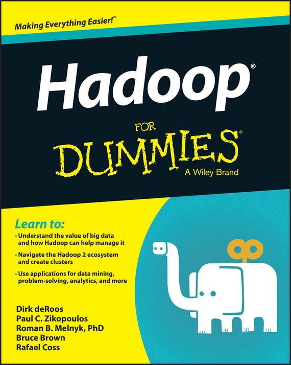 Dirk  deRoos Hadoop For Dummies tony boobier analytics for insurance the real business of big data