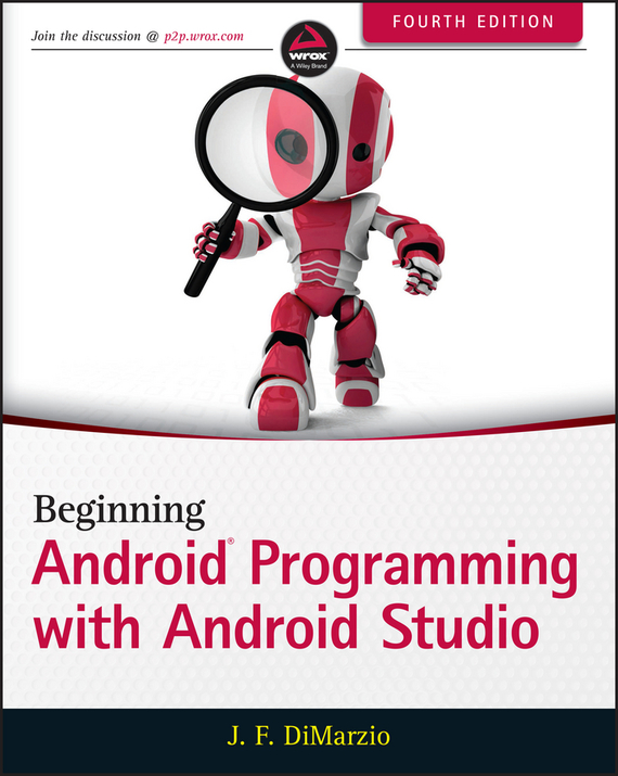 Jerome  DiMarzio Beginning Android Programming with Android Studio derek james android game programming for dummies