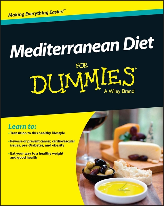 Rachel  Berman Mediterranean Diet For Dummies cynthia kleckner dash diet for dummies