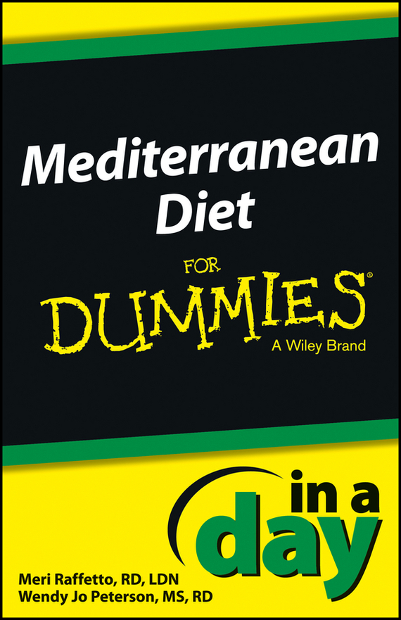 Meri  Raffetto Mediterranean Diet In a Day For Dummies cynthia kleckner dash diet for dummies