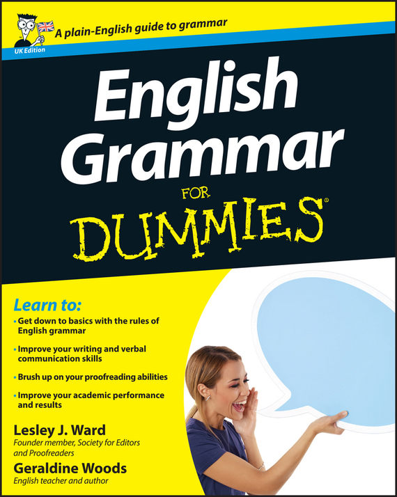 Geraldine Woods English Grammar For Dummies цветкова татьяна константиновна english grammar practice учебное пособие
