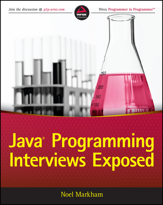 Noel  Markham Java Programming Interviews Exposed mcdowell g cracking interview 150 programming questions and solutions