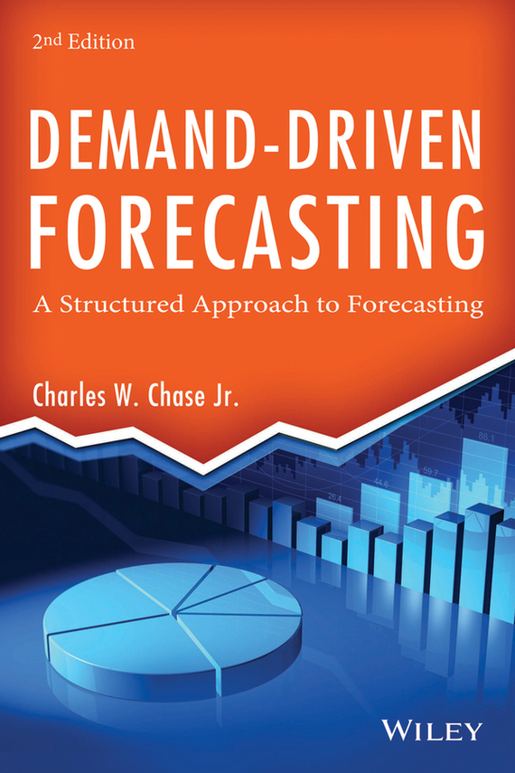 Charles Chase W. Demand-Driven Forecasting. A Structured Approach to Forecasting new mf8 eitan s star icosaix radiolarian puzzle magic cube black and primary limited edition very challenging welcome to buy