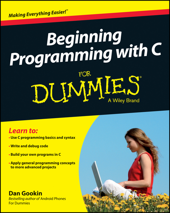 Dan Gookin Beginning Programming with C For Dummies john mueller paul beginning programming with python for dummies
