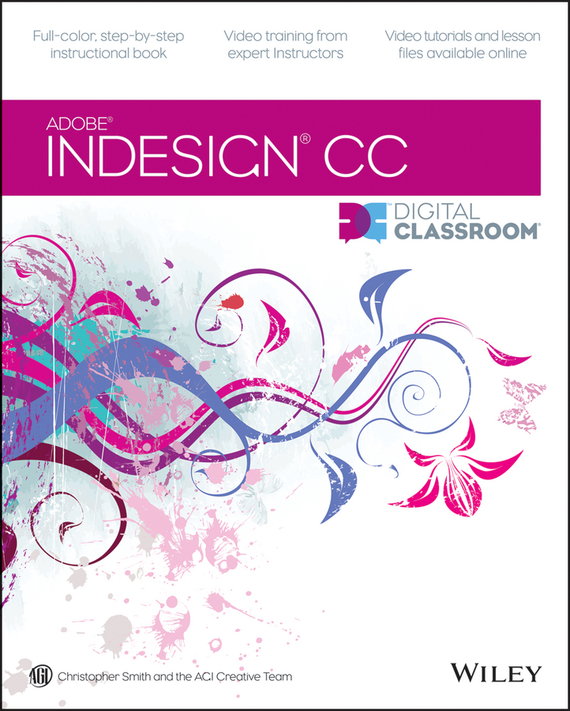 Christopher Smith InDesign CC Digital Classroom jeremy osborn html5 digital classroom book and video training