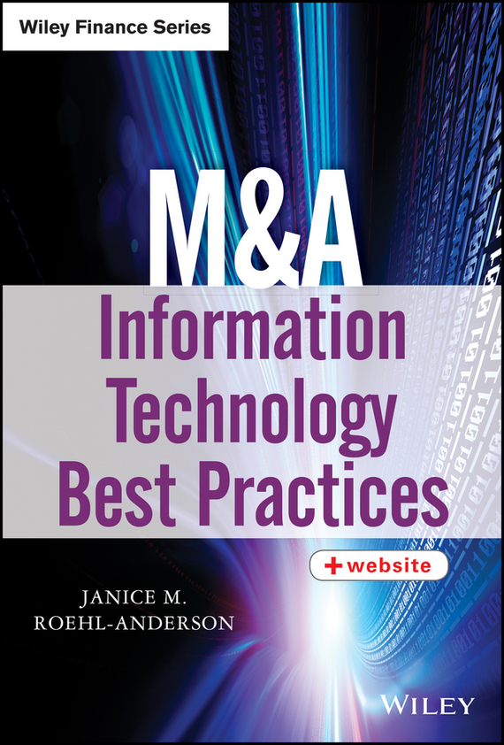 Janice Roehl-Anderson M. M&A Information Technology Best Practices блендеры zigmund