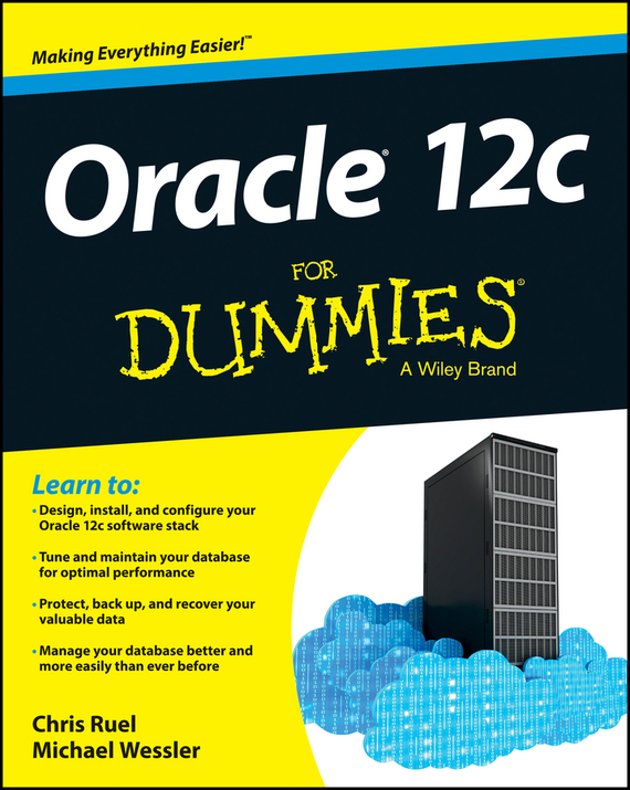 Chris  Ruel Oracle 12c For Dummies chris wormell george and the dragon