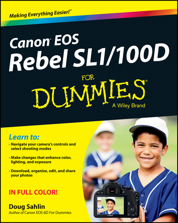 Doug Sahlin Canon EOS Rebel SL1/100D For Dummies