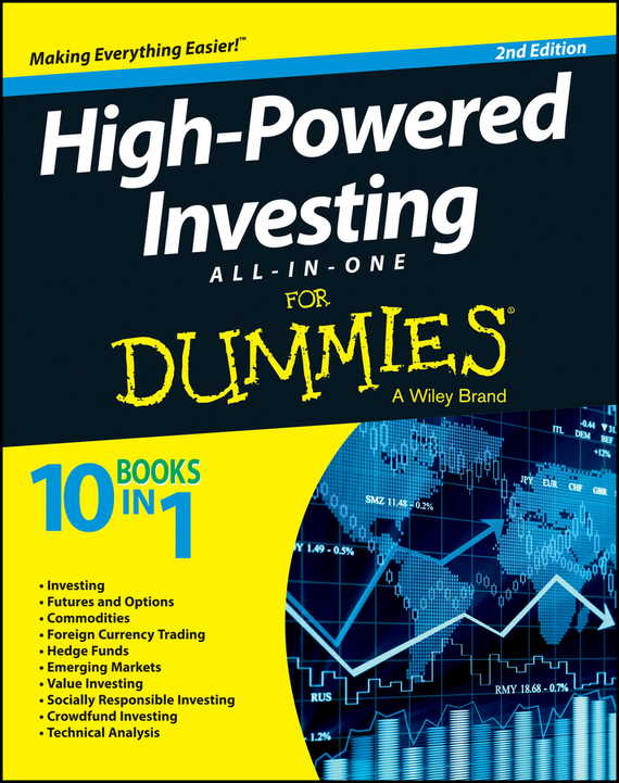 Consumer Dummies High-Powered Investing All-in-One For Dummies consumer dummies managing your money all in one for dummies