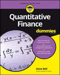 Steve  Bell - Quantitative Finance For Dummies