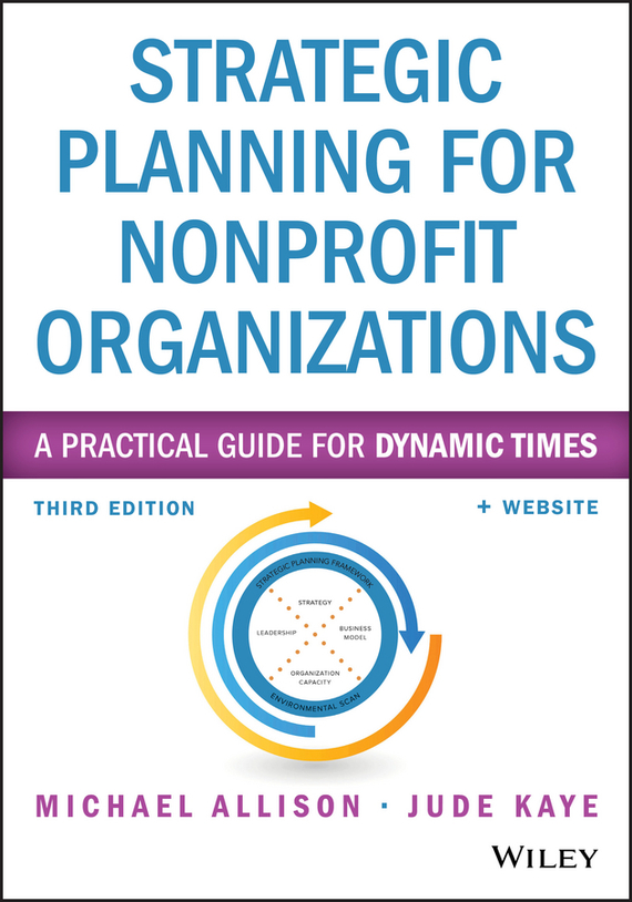 Michael Allison Strategic Planning for Nonprofit Organizations. A Practical Guide for Dynamic Times man power planning