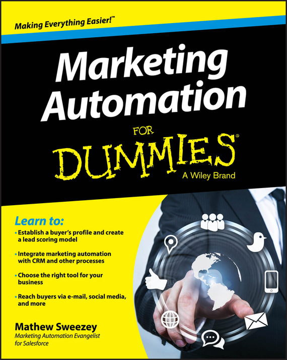 Mathew  Sweezey Marketing Automation For Dummies