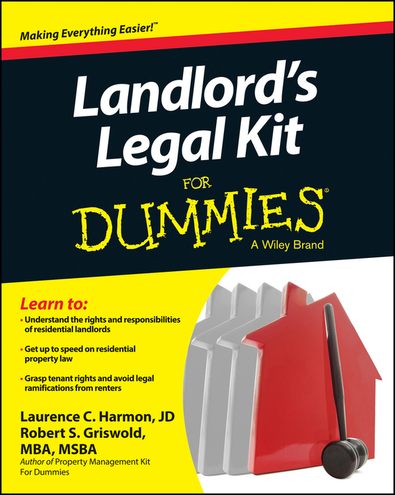 Laurence Harmon Landlord's Legal Kit For Dummies a practical approach to landlord and tenant