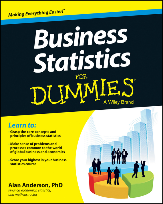 Alan Anderson Business Statistics For Dummies deborah rumsey j statistics for dummies