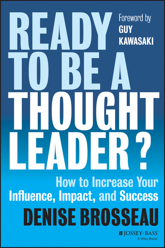 Guy  Kawasaki Ready to Be a Thought Leader?. How to Increase Your Influence, Impact, and Success how to plan a wedding for a royal spy