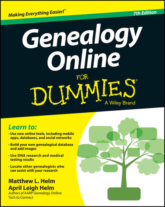 April Helm Leigh Genealogy Online For Dummies ISBN: 9781118808160 how to research