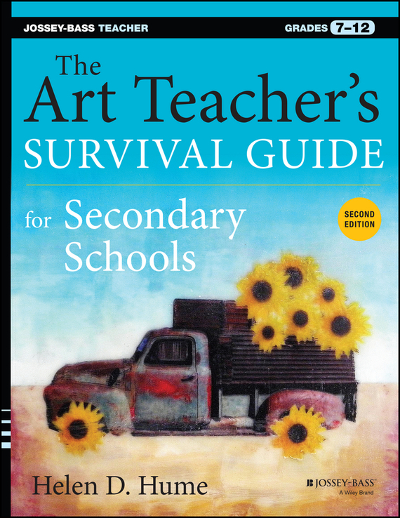 Helen Hume D. The Art Teacher's Survival Guide for Secondary Schools. Grades 7-12 unit ubs 2053 light gray весы напольные электронные