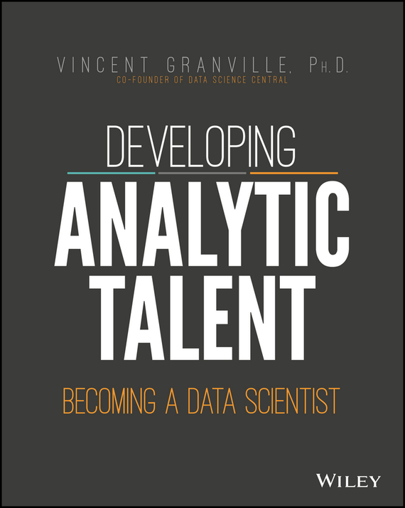 Vincent Granville Developing Analytic Talent. Becoming a Data Scientist magic poker home xmofang perspective glasses suit gambling perspective poker suit contact lens box magic props card cl
