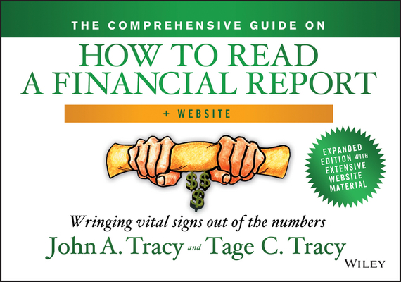 Tage  Tracy The Comprehensive Guide on How to Read a Financial Report. Wringing Vital Signs Out of the Numbers financial analysis of steel industry in india