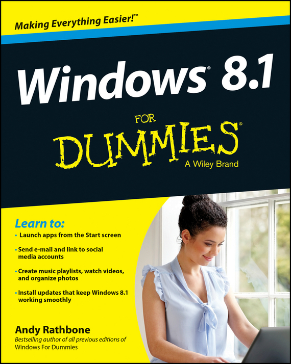 Andy Rathbone Windows 8.1 For Dummies ISBN: 9781118821091 windows® vistatm for dummies®