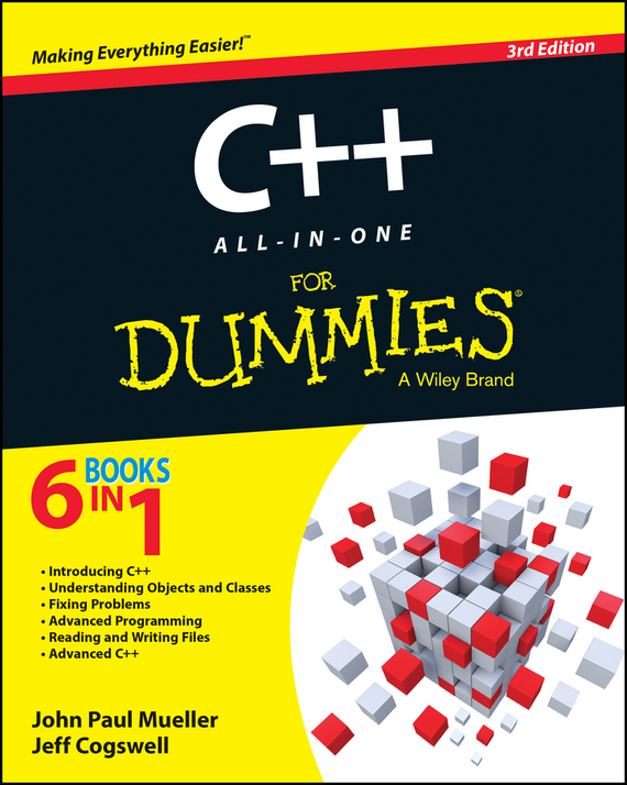 Jeff Cogswell C++ All-in-One For Dummies ISBN: 9781118823859