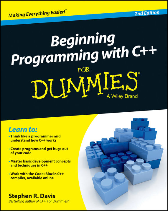 Stephen Davis R. Beginning Programming with C++ For Dummies stephen davis r beginning programming with c for dummies